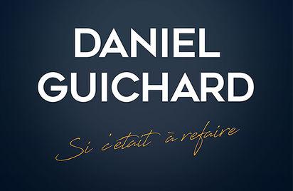 Concert - Daniel Guichard - Si c'était à refaire