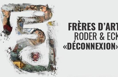 Frères d'Art - Roder et Eck