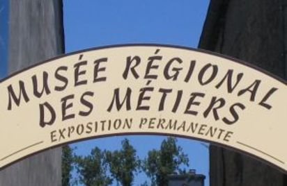 Musée Régional des Métiers