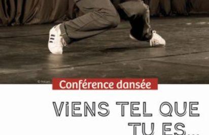 Conférence dansée Viens tel que tu es...