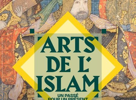 EXPOSITION: ARTS DE L'ISLAM