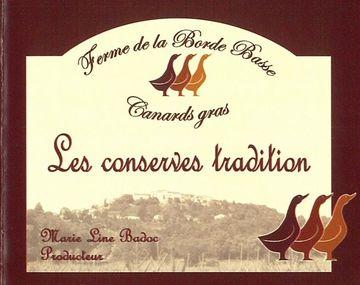 Ferme de Borde Basse, Les Conserves Tradition
