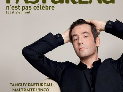 Spectacle de Tanguy Pastureau reporté au jeudi 19 mai 2022 à 20 h